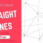 How to draw straight lines + the Common mistakes | TIP 150 | VIDEO