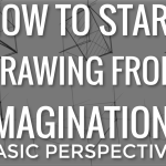 How to start drawing from imagination (Basic perspective) / TIP 236