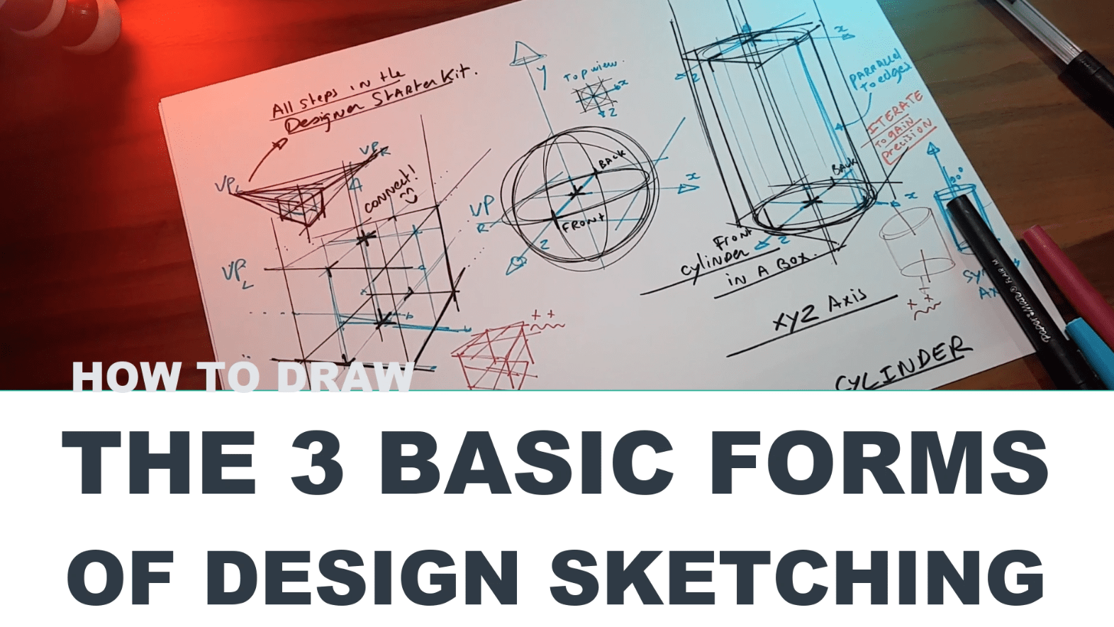 How to draw the 3 basic forms of design sketching (Cube Sphere Cylinder)