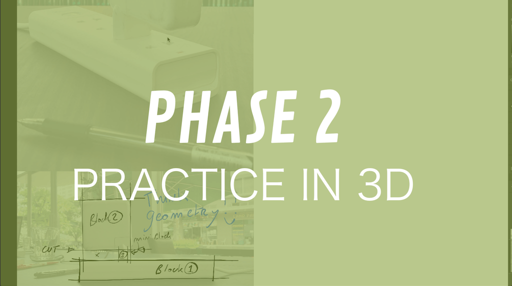 Phase 2 Practice in 3D