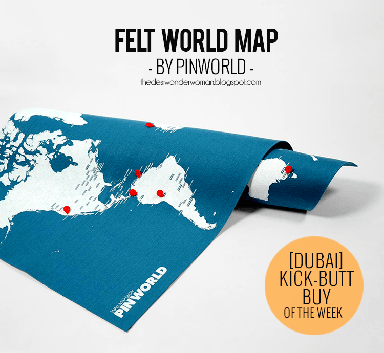 Dubai kick butt buy of the week felt world map by pinworld the at any given point in time i always have a couple of maps in my house id have more but i live with one more person and i have to respect his gumiabroncs Choice Image