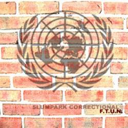 Slumpark Correctional - F.T.U.N.