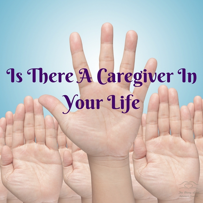 is there a caregiver in your life