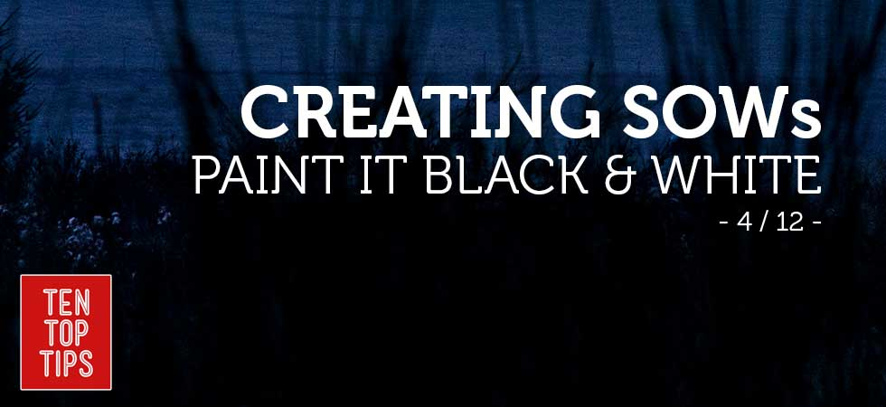 10 top tips for creating a statement of work - paint it black and white