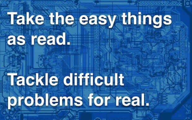 take the easy things as read - tackle difficult problems for real - UK GDS