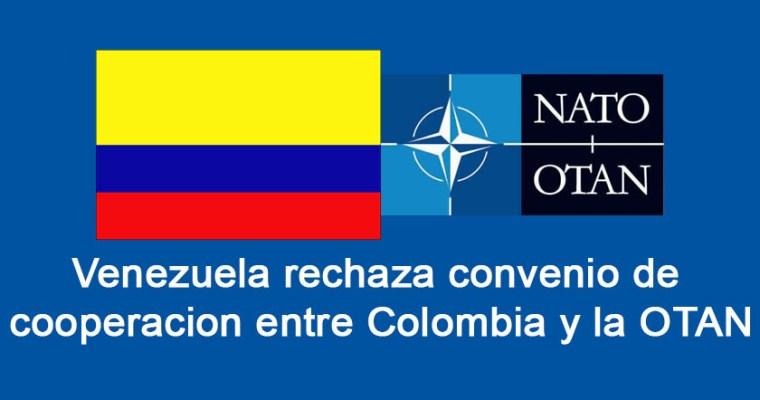 Venezuela rechaza posible acuerdo entre Colombia y la OTAN