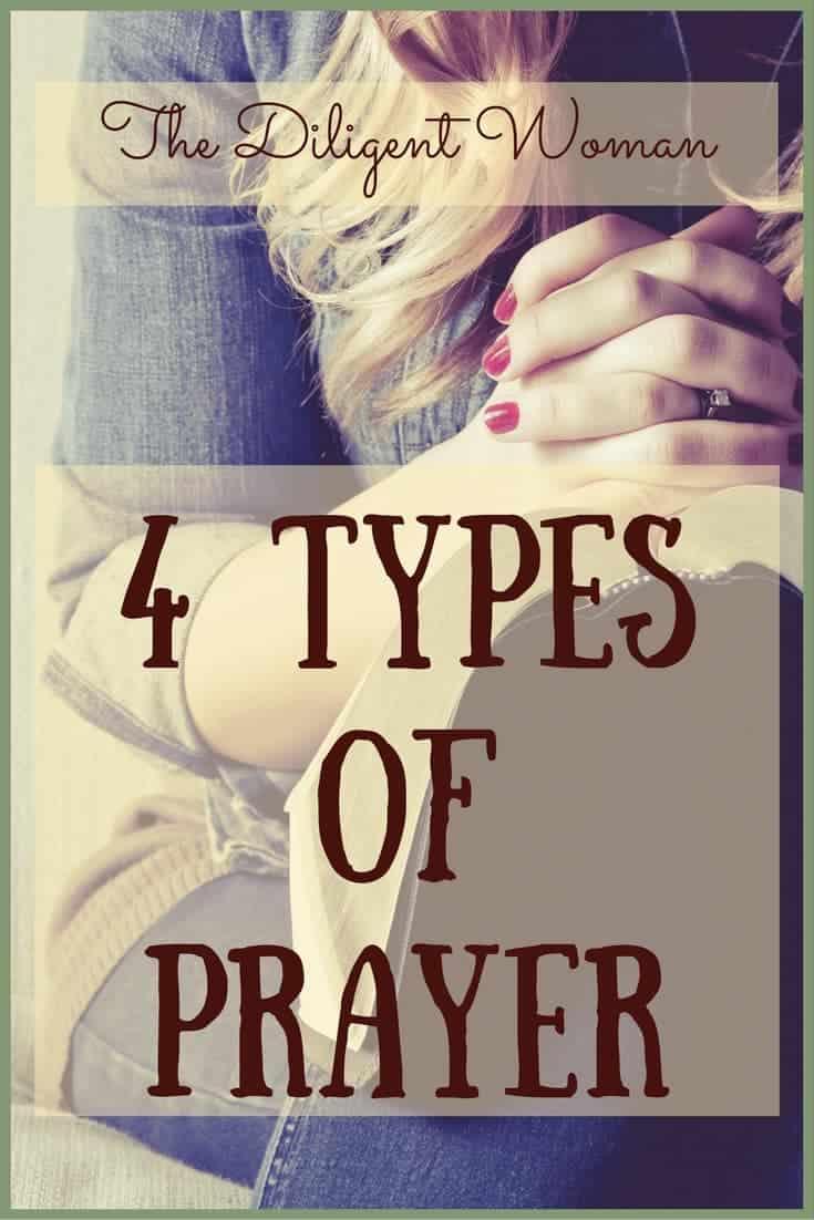 4 Types of Prayer | How Do You Pray?