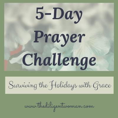 5-Day Prayer Challenge – Holiday Edition