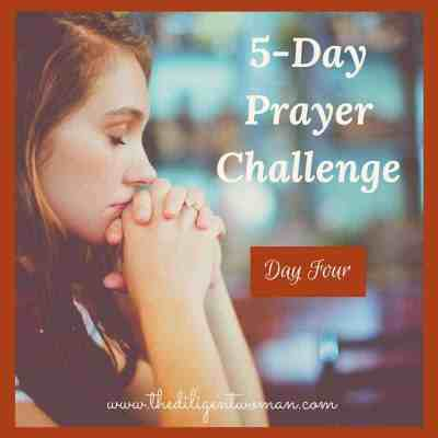 5-Day Prayer Challenge – New Year Edition – Day 4