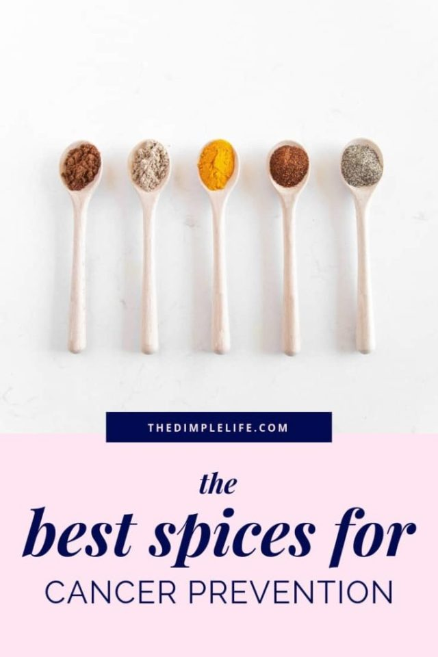 Cancer preventing spices to add into your foods   As a cancer survivor, I'm on a mission to share cancer prevention tips to help others stay healthy and well. In this post, I share the most beneficial spices to eat as part of a cancer prevention diet.   The Dimple Life #TheDimpleLife #cancer #cancerprevention #cancerpreventionfoods #healthtips #wellnesstips #healthyeating #wellnesslifestyle #cancerpreventionherbs
