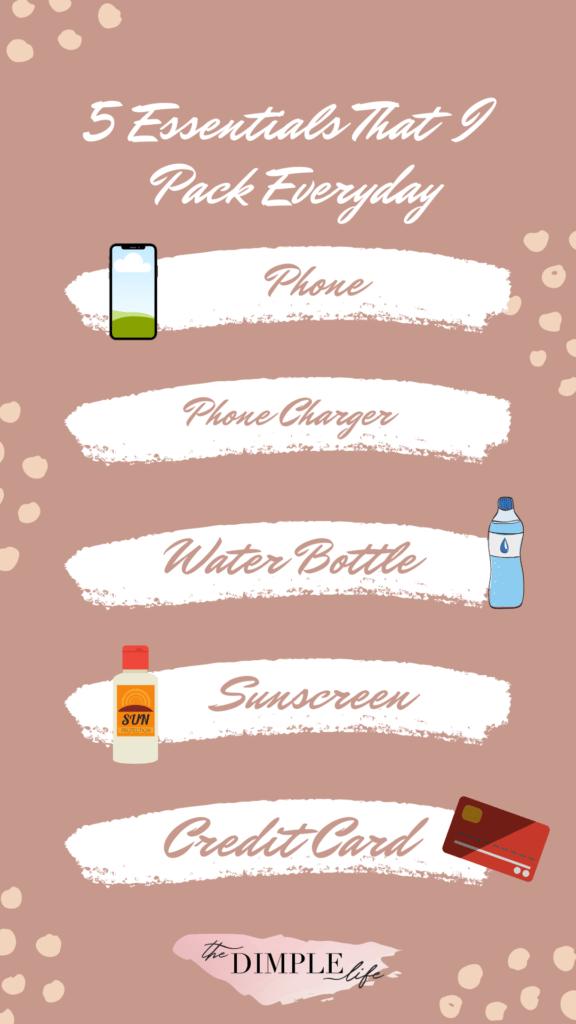 5 Essentials That I Pack