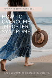Imposter syndrome can often times lead to burnout. Learn actionable steps on how to overcome imposter syndrome so you can thrive and give yourself kindness. #Burnout #ImposterSyndrome #OvercomingImposterSyndrome