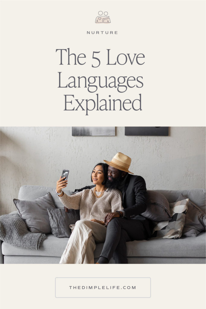 The five love languages broken down for better communication with your loved ones. #TheDimpleLife #RelationshipGoals #RelationalWellness #Communication
