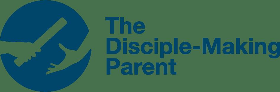 The Disciple-Making Parent
