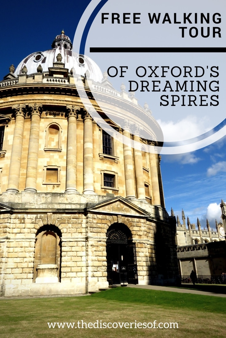 Discover Oxford's dreaming spires with this free walking tour. Travel with The Discoveries Of.