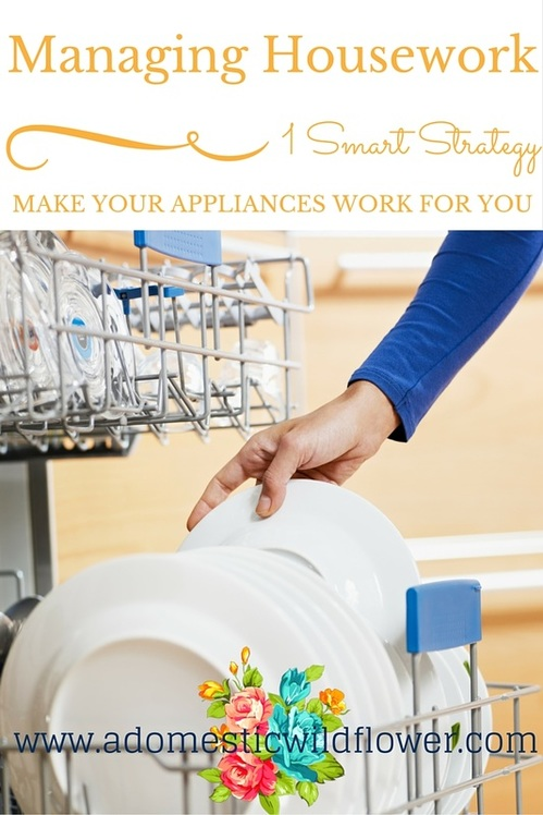 1 Smart Strategy for Managing Housework | A Domestic Wildflower click to read the helpful article that might change the way you think about chores!