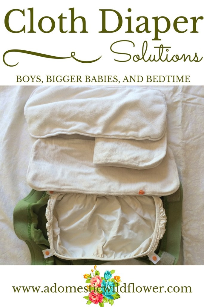 Cloth Diaper Solutions for Boys, Bigger Babies, and Bedtime | A Domestic Wildflower click to read the solutions for this trickier cloth diaper scenarios for cloth diapering success!