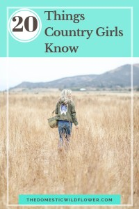 20 Things Country Girls Know: A List You Haven't Read Before