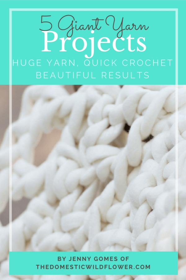 5 Giant Yarn Projects by Jenny Gomes of The Domestic Wildflower   This ebook is so helpful! It explains the different types of giant yarn out there, which kind you really need to be wary of, and gives great project ideas. Each project explains in plain English (no pattern lingo here!) how to make a variety of throw blankets, a felted wool basket, and a scarf. Grab this ebook today & happy crochet-ing!!