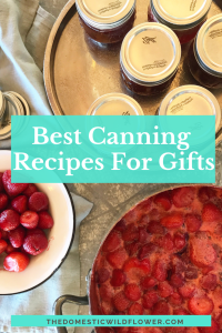 The Best Canning Recipes for Gifts | Get the best recipes for giving for holiday gifts. Start canning now, and have all your holiday gifts done!