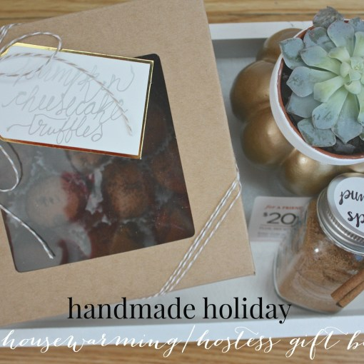 Handmade Holiday: Housewarming/Hostess Gift Set