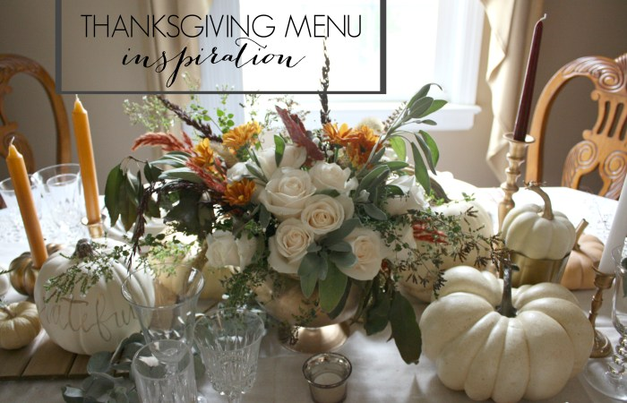 Thanksgiving Menu Inspiration