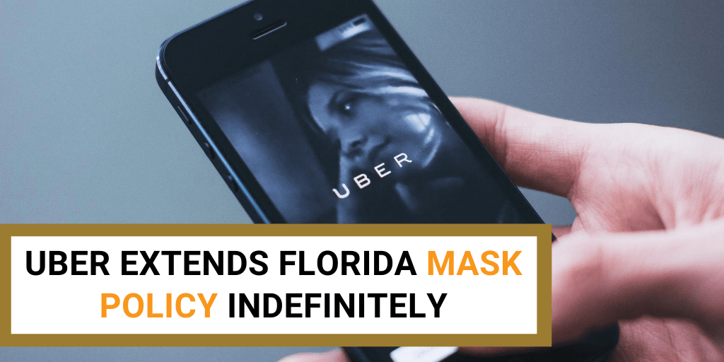Uber extends FL mask policy