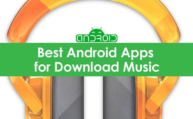 Top 9 Free Music Downloader Apps for Android | How to