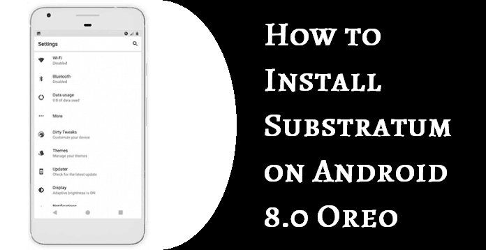 install substratum on android oreo