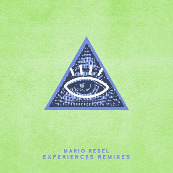 MARIO REBEL - Experiences Remixes