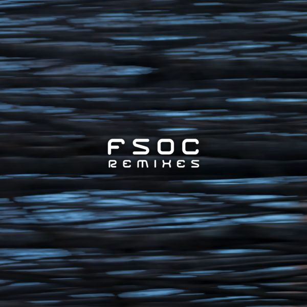 FSOC REMIXES