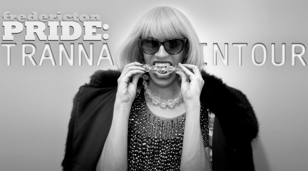 Fredericton Pride Week Welcomes Comedienne Tranna Wintour