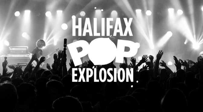 Halifax Pop Explosion Announce Full Line-Up For 2017 Extravaganza