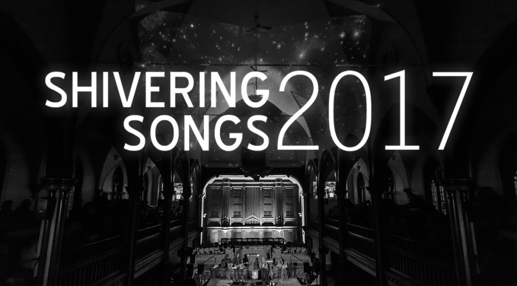 Shivering Songs Announce 2017 Line-Up
