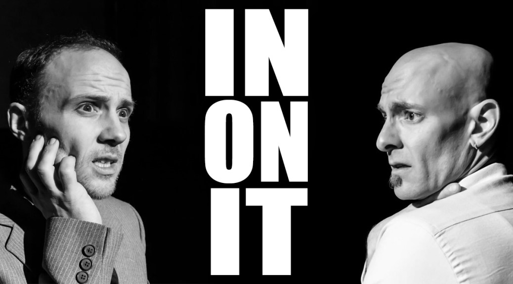 In Review: Nasty Shadows Theatre Company's 'In On It'