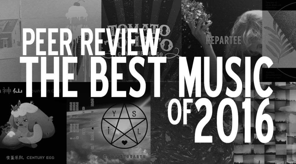 Peer Review: The Best Music Of 2016