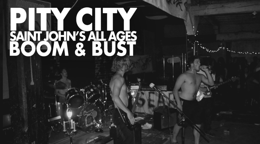 Pity City: Saint John's All Ages Boom and Bust