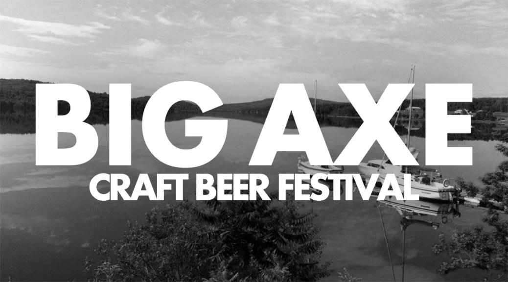 Big Axe Brewery Bring Craft Beer Festival To Nackawic