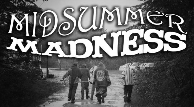 Midsummer Madness Announce 2017 Festival Line-Up