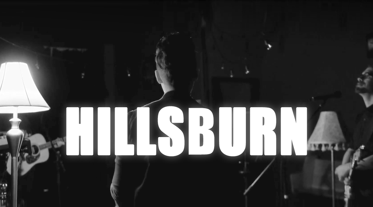 Music Video: Hillsburn Release 'Sun Ought To Shine (Live)'