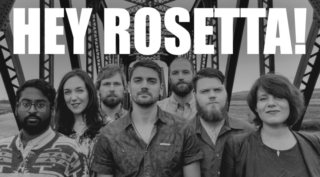 Hey Rosetta! Calling It Quits For 'Foreseeable Future'
