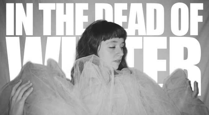 In the Dead of Winter Festival Announces 2018 Lineup