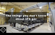 The things you don't know about SF6 Gas.