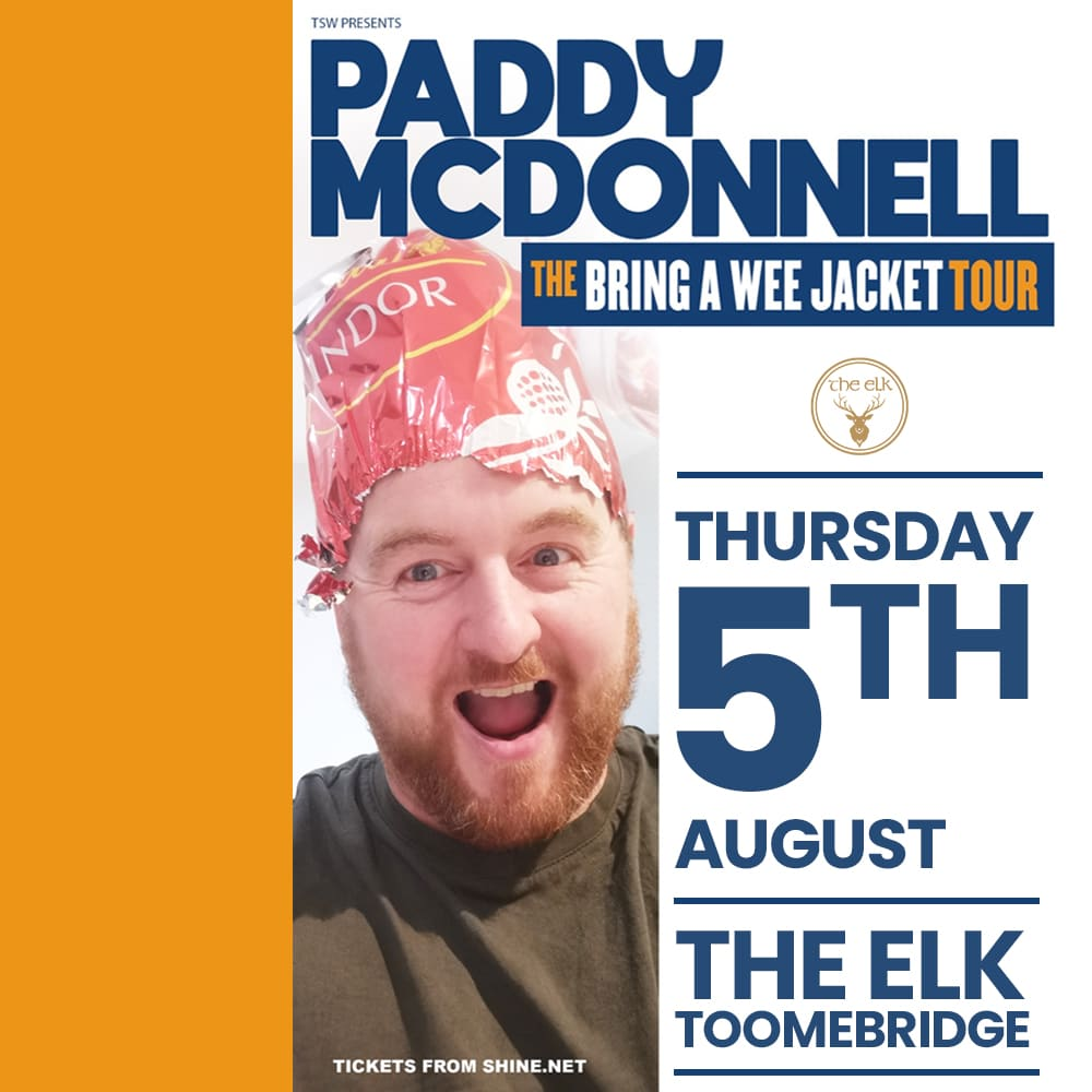 Paddy McDonnell Comedy at The Elk Toomebridge