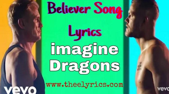 Believer Lyrics In English Imagine Dragons - Believer Song