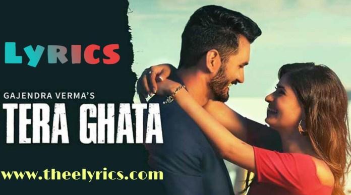 Tera Ghata Lyrics in Hindi
