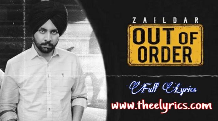 Out Of Order Lyrics - Zaildar, Jashan Nanarh New Punjabi Songs 2020