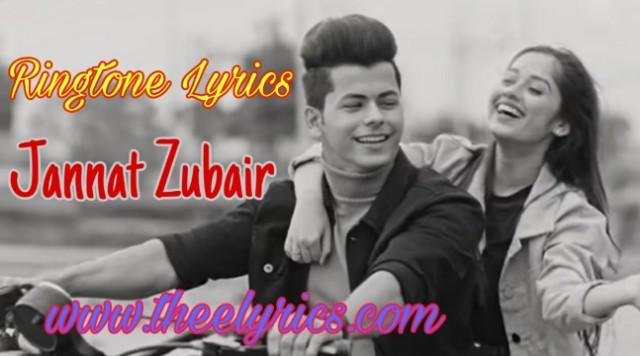 Ringtone Lyrics in Hindi – Jannat Zubair & Siddharth Nigam
