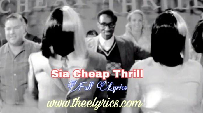 Sia Cheap Thrills Lyrics | Cheap thrills lyrics Dawanload