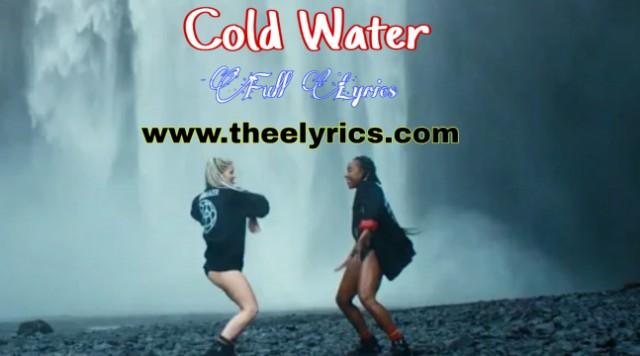 Cold Water Lyrics - Major Lazer | Full Lyrics Cold Water Lyrics Dawanload